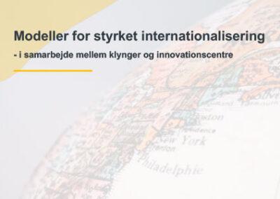 Modeller for styrket internationalisering – i samarbejde mellem klynger og innovationscentre